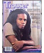 Trouser Press TP 91 Eddy Grant, New Order, Men ... - $6.99