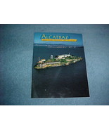 Alcatraz: The Story Behind the Scenery by James... - $3.95