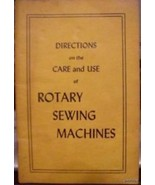 Directions Care Use of Rotary Sewing Machines B... - $11.87