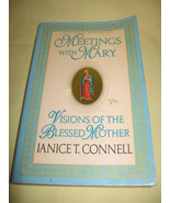 Meetings with Mary Marian Apparitions Catholic ... - $2.99