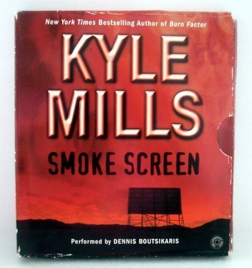 Kyle Mills   SMOKE SCREEN  6 hours 5 Compact Discs