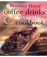 MAXWELL HOUSE Coffee Drinks And Desserts Cookbo... - $4.95