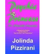Psychic Princess: #1--Admirable Avocation - $11.00