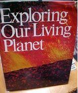 Exploring Our Living Planet HCDJ 1983 100's Photos - $7.00