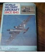 Old Book World Military Aircraft 1979 Jackson P... - $7.00