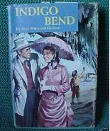 Old Book 1954 HCDJ Novel Indigo Bend by A W Graham - $5.00