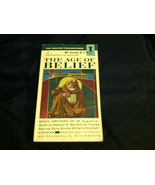 The Age of Belief Philosophy St. Augustine Thom... - $2.59