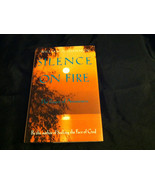 Silence on Fire : The Prayer of Awareness by Wi... - $3.99