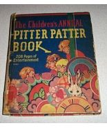 The Children's Annual Pitter Patter Book 1929 S... - $20.00