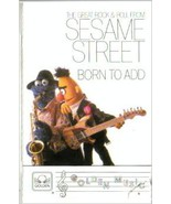 Sesame Street Born To Add Audio Cassette - $39.99