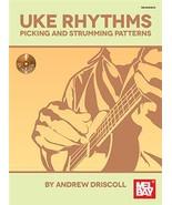 Uke Rhythms: Picking And Strumming Patterns/Boo... - $16.99