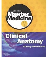 Master Medicine: Clinical Anatomy by W. S. Monk... - $29.99