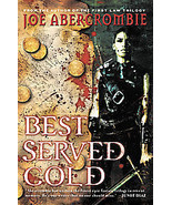 Best Served Cold by Joe Abercrombie (2009, Hard... - $8.00