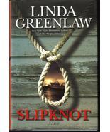 Slipknot  A Novel   Linda Greenlaw New HCDJ  - $7.99