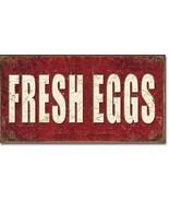 TIN SIGN Fresh Eggs Farm Decor 16
