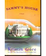 Sammys House A Novel Kristin Gore  New HCDJ - $7.99