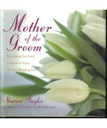 Mother Of The Groom: Everything you Need by Sha... - $13.99