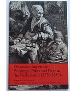 Domesticating virtue: Paintings, prints and pie... - $18.00