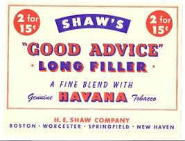 Shaw's Cigar Box Label H.E. Shaw