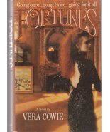 FORTUNES~VERA COWIE~HCDJ~1st AMERICAN EDITION - $8.99