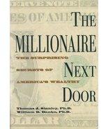 The Millionaire Next Door Thos. Stanley Phd Wm.... - $8.95