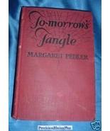 Book Tomorrow's Tangle Margaret Pedler 1926 Har... - $15.00
