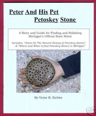 PETER PET PETOSKEY STONE Book Michigan MI Eichler BJs