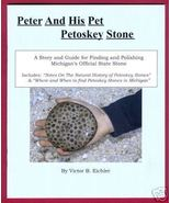 PETER PET PETOSKEY STONE Book Michigan MI Eichl... - $5.95