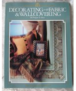 Decorating with Fabric & Wallcovering, 98 Projects - $4.00
