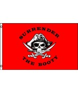 Surrender The Booty Flag 2 x 3 Ft  Great on Boa... - $6.88