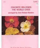 Bastien Favorite Melodies The World Over Level 1 - $7.45