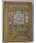 Rare: The Lives and Graves of Our Presidents 18... - $54.45