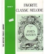 Bastien Piano Library Favorite Classic Melodies... - $4.45