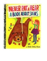 Vintage Golden Press NEVER PAT A BEAR A Book Ab... - $5.99