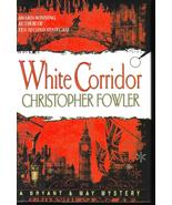White Corridor Christopher Fowler Large Print H... - $9.99