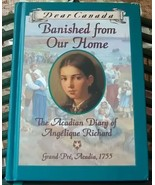 Dear Canada Banished From Our Home The Acadian ... - $12.99
