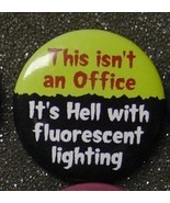 THIS ISN'T AN OFFICE IT'S HE-- WITH FLUORESCENT... - $2.00