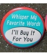 WHISPER MY FAVORITE WORDS - I'LL BUY IT FOR YOU... - $2.00