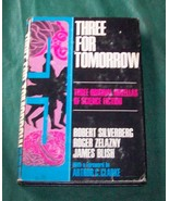 Three for Tomorrow  Edited by Arthur C. Clarke ... - $7.00