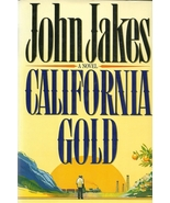 California Gold by John Jakes Hardcover Book 1s... - $2.98