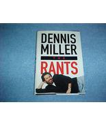 The Rants by Dennis Miller Hardback SIGNED - $7.99