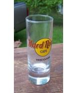 HARD ROCK CAFE VANCOUVER SHOT GLASS vintage/new... - $45.00