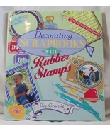 Decorating Scrapbooks With Rubber Stamps Dee Gr... - $2.98