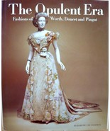 THE OPULENT ERA~Fashions of Worth Doucet+Pingat... - $193.04