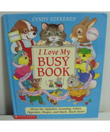 Childrens Books I Love My Busy Book Cyndy Szekeres - $4.00