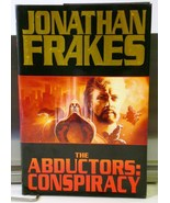 The Abductors: Conspiracy by Jonathan Frakes an... - $5.95