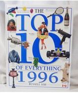 The Top Ten Of Everything 1996 Russell Ash Read... - $2.98