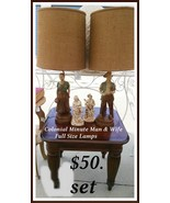 VINTAGE COLONIAL MINUTE MAN & WIFE LAMP SET OF 2 - $50.00