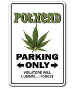 POTHEAD Sign marijuana pot cannabis mary jane f... - $6.53