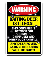 BAITING DEER IS ILLEGAL ANY DEER FOUND WILL BE ... - $6.88